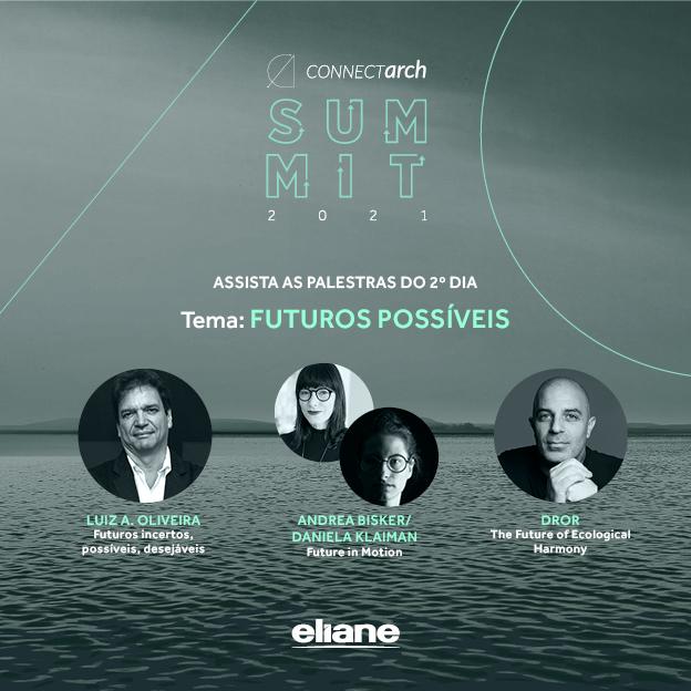 Confira os melhores momentos das palestras da 2ª edição do Connectarch Summit