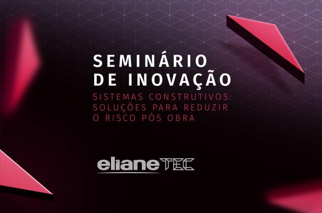 Eliane Tec promove Seminário de Inovação em Salvador