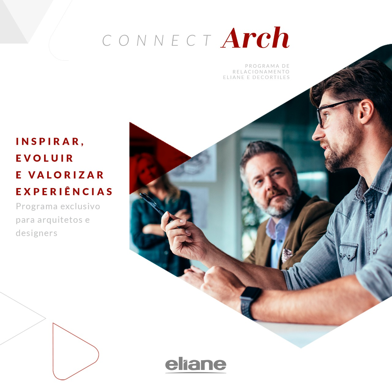ConnectArch: Eliane relationships launches program